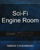 Sci-Fi Engine Room - from the RPG & TableTop Audio Experts