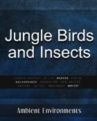 Jungle Birds and Insects - from the RPG & TableTop Audio Experts