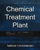 Chemical Treatment Plant - from the RPG & TableTop Audio Experts