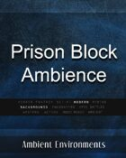 Prison Block Ambience - from the RPG & TableTop Audio Experts