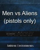 Spec Ops vs Aliens (pistols only) - from the RPG & TableTop Audio Experts