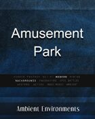 Amusement Park - from the RPG & TableTop Audio Experts