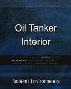 Oil Tanker Interior - from the RPG & TableTop Audio Experts