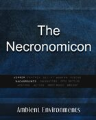 The Necronomicon - from the RPG & TableTop Audio Experts