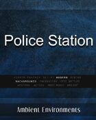 Police Station - from the RPG & TableTop Audio Experts