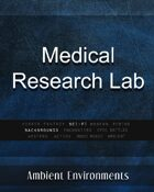 Medical Research Lab - from the RPG & TableTop Audio Experts
