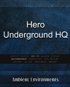 Hero Underground HQ - from the RPG & TableTop Audio Experts