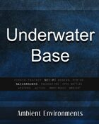 Underwater Base - from the RPG & TableTop Audio Experts