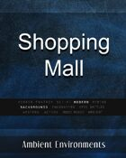 Shopping Mall - from the RPG & TableTop Audio Experts