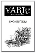 Yarr! Encounters