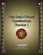 The Spell-Works Compendium Volume I
