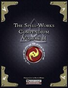 The Spell-Works Compendium Volume II