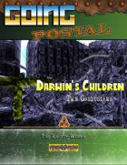 Going Postal - Darwin's Children (The Gallusians)