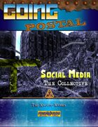 Going Postal - Social Media (The Collective)