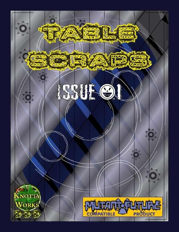 Table Scraps Issue 1