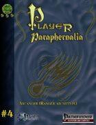 Player Paraphernalia #4  The Arcanger