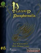 Player Paraphernalia #8  The Theosophyst
