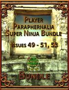 Player Paraphernalia Super Ninja Bundle [BUNDLE]