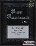Player Paraphernalia #70 The Mighty Avenger (Hybrid Class)