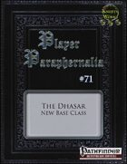 Player Paraphernalia #71 The Dhasar (Base Class)