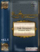 Player Paraphernalia #82.5 The Seeming (Shaman Spirit)