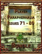 Player Paraphernalia Issues 71 - 80 [BUNDLE]