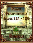 Player Paraphernalia Issues 121 - 130 [BUNDLE]