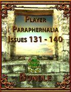 Player Paraphernalia Issues 131 - 140 [BUNDLE]