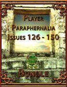 Player Paraphernalia Issues 126 - 150 [BUNDLE]