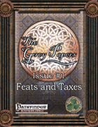 The Grey Papers Issue #1, Feats and Taxes