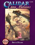 Game Mechanics for the World of Calidar