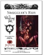 Smuggler's Run, An Adventure for The Whispering Vault