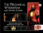The Mechanical Woodsman and Other Stories