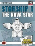 Future: Starship 1 -- The Nova Star