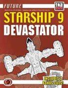 Future: Starship 9 -- Devastator