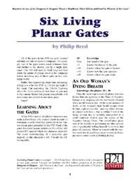 Six Living Planar Gates