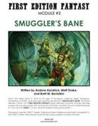 First Edition Fantasy: Smuggler's Bane