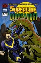 Superline #5: Dinosaurs!