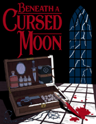 Beneath A Cursed Moon
