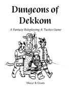 Dungeons of Dekkom