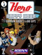 Hero Happy Hour: Barroom Buddies & Bad Guys