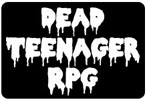 Dead Teenager RPG