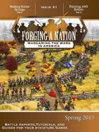 Forging A Nation - Issue 1, Spring 2015