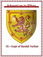 F2 - Crypt of Kendall Furfoot