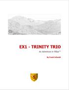 EX1 - Trinity Trio