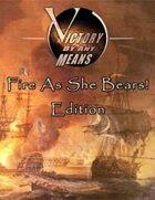 VBAM: Fire As She Bears! Edition