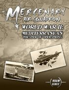 Mercenary Air Squadron World War II: Mediterranean Theater of Operations