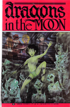 Dragons in the Moon: Issue 01