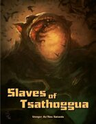Slaves of Tsathoggua