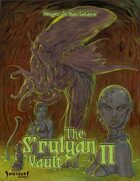 The S'rulyan Vault II